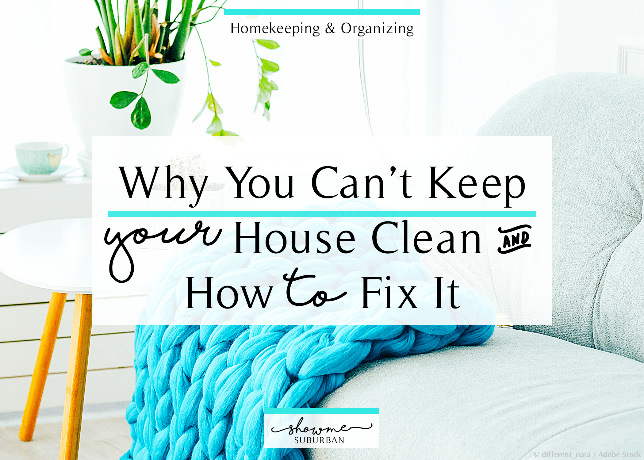 Why You Can\'t Keep Your House Clean - and How to Fix It - ShowMe ...