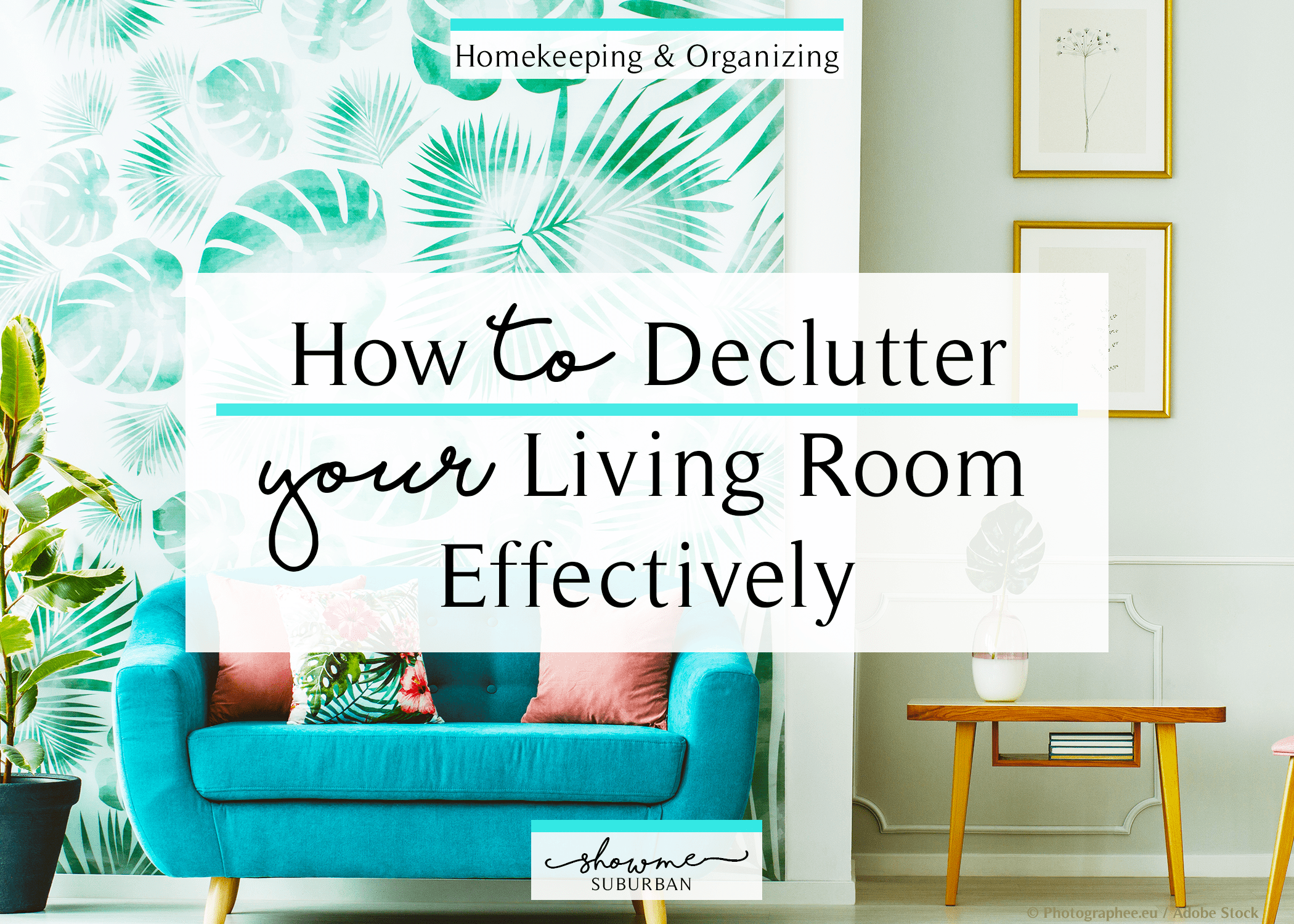 Need To Bust Living Room Clutter? Check Out This Guide On How To Declutter  Your