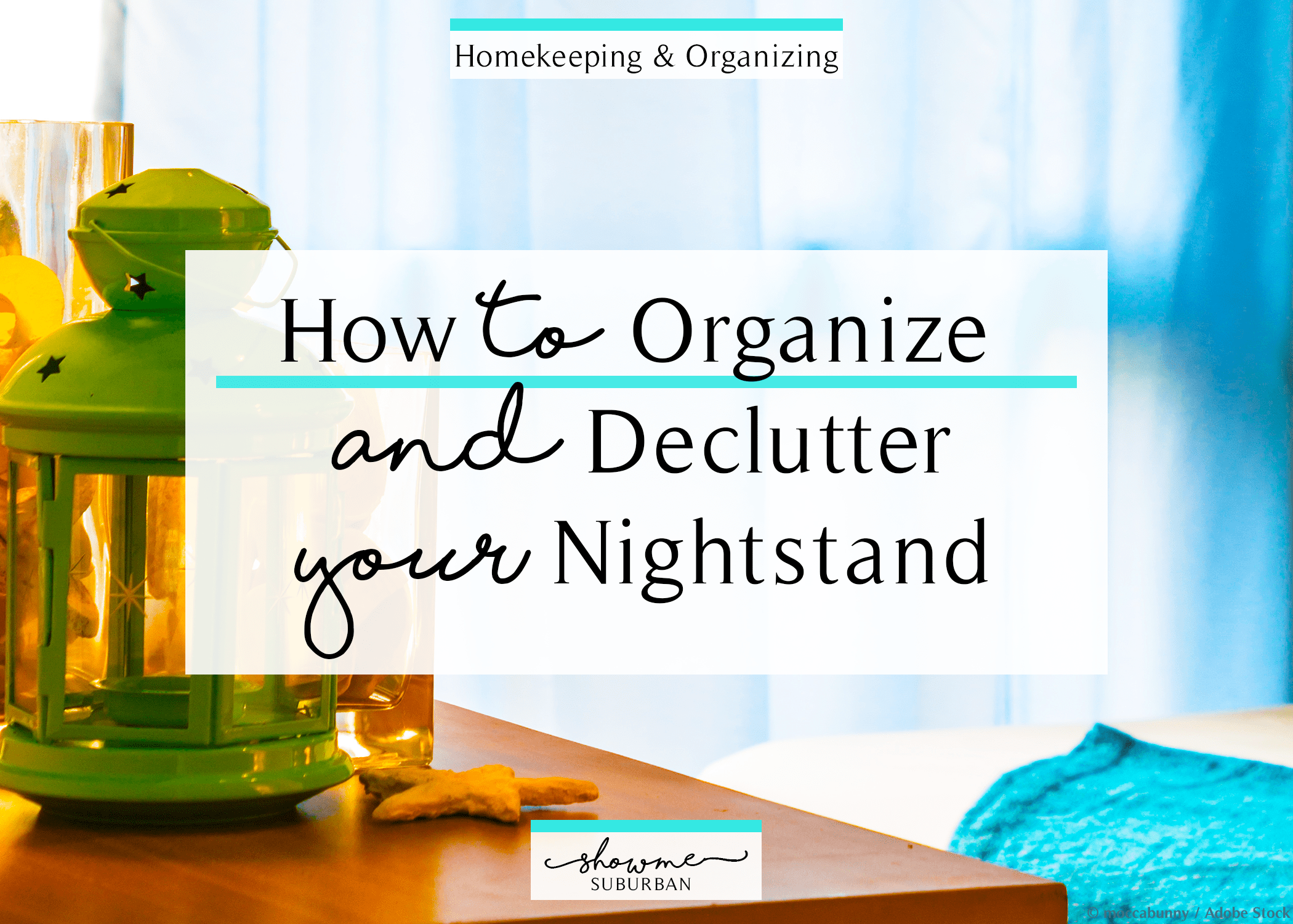 How To Declutter And Organize Your Nightstand Showme Suburban