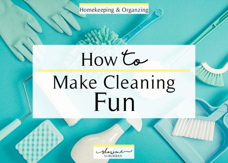 Do you hate cleaning? There are ways to have fun while cleaning your house! Check out these 13 easy tips and ideas for how to make cleaning fun. Great for kids, families, and teens, too! #cleaning #fun