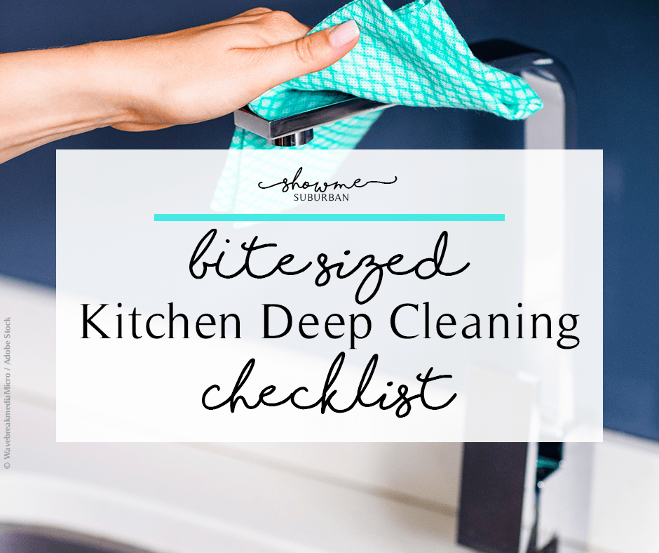 Cleaning My Kitchen: The Bite-Sized Kitchen Deep Cleaning Checklist